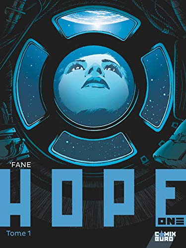 Hope One - Tome 01 par 'Fane