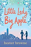 Little Lady, Big Apple: the perfect laugh-out-loud read for anyone who loves New York...