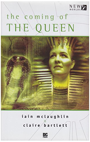 Coming of the Queen (Dr Who Big Finish New Worlds) by Iain Mclaughlin (1-Aug-2005) Hardcover