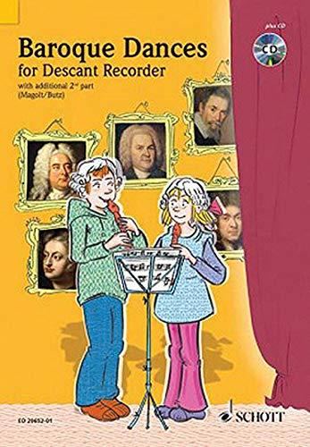 Baroque Dances: 2 Sopran-Blockflöten. Ausgabe mit CD. (Spiel und Spaß mit der Blockflöte)