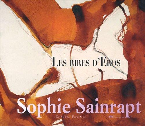 Les rires d'Eros : Sophie Sainrapt