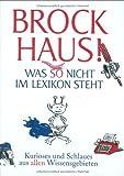 Brockhaus! Was so nicht im Lexikon steht: Kurioses und Schlaues aus allen Wissensgebieten - Joachim Hermannsberg