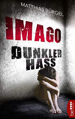 Buchseite und Rezensionen zu 'Imago. Dunkler Hass' von Matthias Bürgel