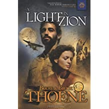 A Light in Zion (Zion Chronicles (Paperback))