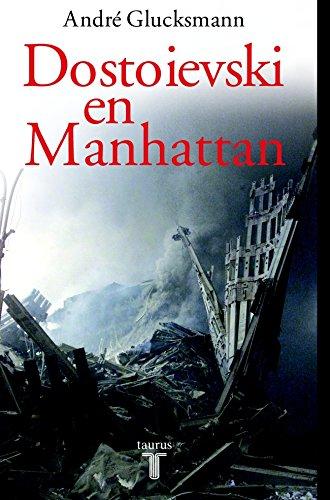 Dostoievski En Manhattan (Pensamiento)