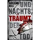 Und nachts träumt der Tod: Der sechste Fall für Steinbach...