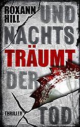 Und nachts träumt der Tod: Thriller (Steinbach und Wagner 6)