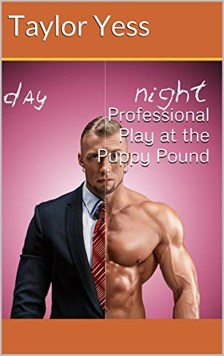 professional-play-at-the-puppy-pound-puppy-play-mmm-furry-coming-out-english-edition