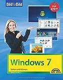 Windows 7 Bild für Bild: sehen und können
