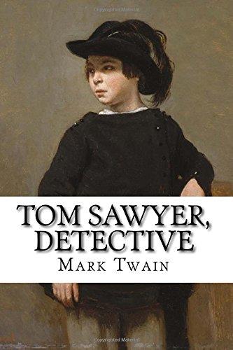 Tom Sawyer, Detective descarga pdf epub mobi fb2