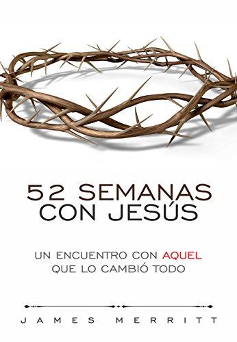 52 semanas con Jesús por James Merritt