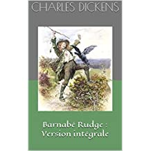 Barnabé Rudge : Version intégrale (French Edition)
