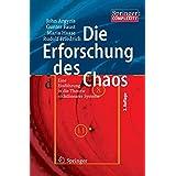 Die Erforschung des Chaos: Eine Einführung in die Theorie nichtlinearer Systeme (Springer Complexity)