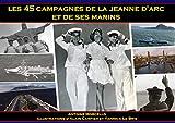 Les 45 campagnes de la Jeanne d'Arc et de ses marins