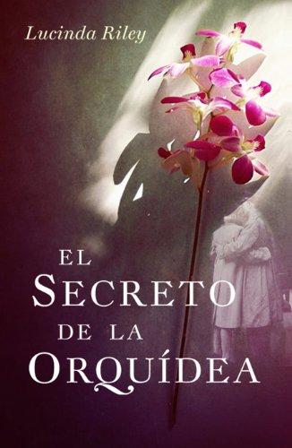 El secreto de la orquídea por Lucinda Riley