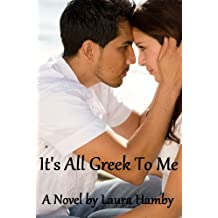 It's All Greek to Me (English Edition)