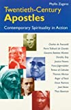 Twentieth-Century Apostles: Contemporary Spirituality in Action by Zagano, Phyllis (1999) Paperback