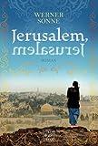 Jerusalem, Jerusalem - Werner Sonne