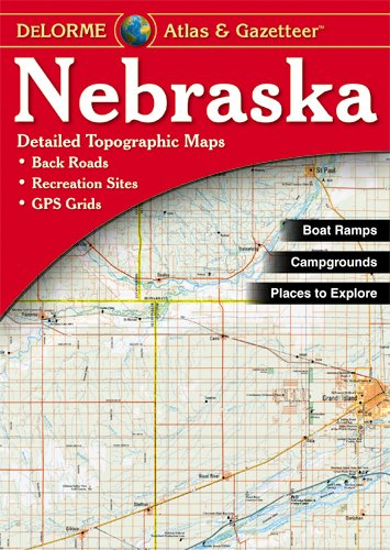 Nebraska - Delorme 2nd (Delorme Atlas & Gazetteer)