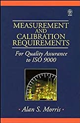 Measurement & Calibration Requ (Quality and Reliability Engineering Series)