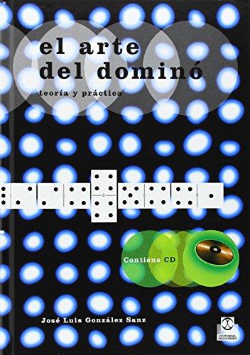 ARTE DEL DOMINÓ. Teoría y práctica, EL -Cartoné- (Libro+CD ROM) (Fuera de colección) por José Luis González Sanz