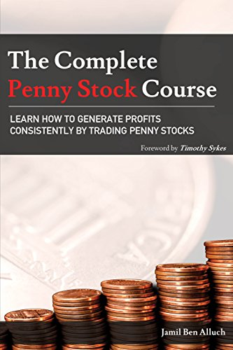 The Complete Penny Stock Course: Learn How To Generate Profits Consistently By Trading Penny Stocks (English Edition)