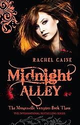 Midnight Alley by Rachel Caine (2008-11-05)