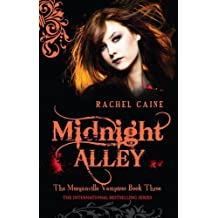 Midnight Alley by Rachel Caine (2008-11-05)