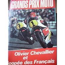 Grands prix moto : olivier chevalier et l'épopée des français