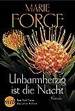 Unbarmherzig ist die Nacht (Fatal-Serie 7) von Marie Force