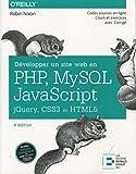 Développer un Site Web en Php, Mysql et Javascript, Jquery, Css3 et Html5