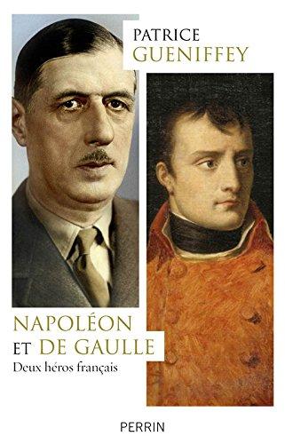Napoléon et de Gaulle : Deux héros français