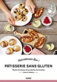 Pâtisserie sans gluten (Naturellement bon) (French Edition)