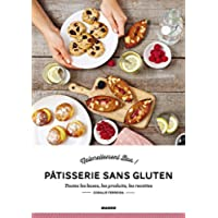 Pâtisserie sans gluten (Naturellement