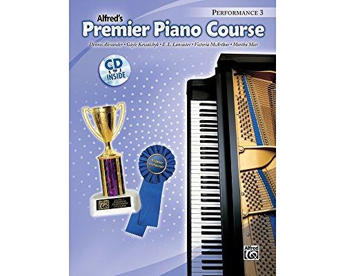 ALFRED PREMIER Piano Course Performance Book 3Book 3& CD (Alfred Klavier Fingersatz)