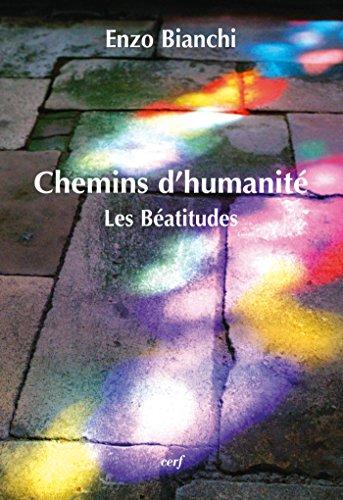 Chemins d'humanité : Les Béatitudes (French Edition)