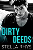 Dirty Deeds (Irresistible Book 3) (English Edition)
