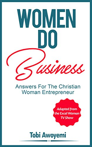 women-do-business-answers-for-the-christian-woman-entrepreneur