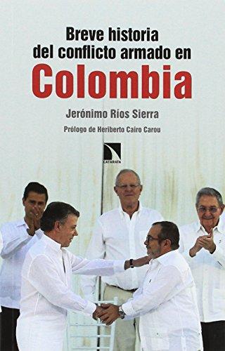 Breve historia del conflicto armado en Colombia (Mayor)