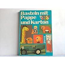Suchergebnis Auf Amazon De Fur Basteln Mit Pappe Und Karton Bucher