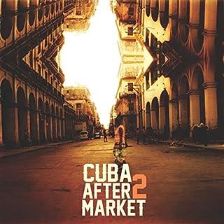 Cuba After Market II
