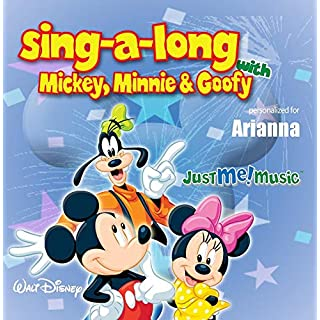 Sing Along with Mickey, Minnie and Goofy: Arianna (ARE-ee-awn-uh)