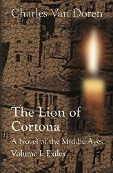 The Lion of Cortona: Volume I: Exiles