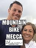 Mountain Bike Mecca [OV]