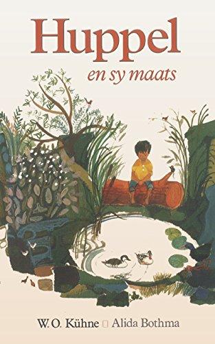 Huppel en sy maats (Afrikaans Edition)