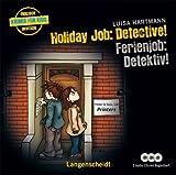 """Holiday Job: Detective! - Ferienjob: Detektiv! - Hörbuch (3 Audio-CDs mit Begleitheft) (Hörbücher """"Krimis für Kids"""") - Luisa Hartmann"""