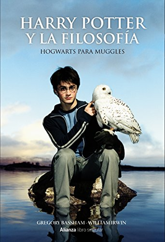 Harry Potter y la filosofía (Libros Singulares) por William Irwin