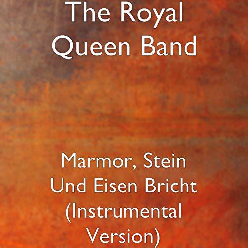 Marmor, Stein Und Eisen Bricht (Instrumental Version) -