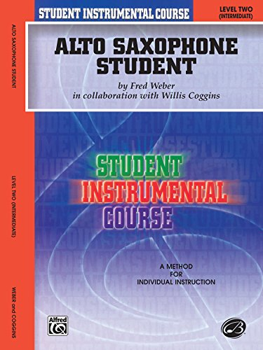 Alto Saxophone Student: Level Two (Intermediate) (Student Instrumental Course)