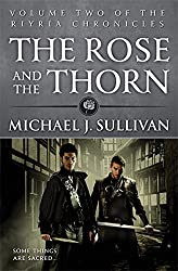 The Rose and the Thorn: Book 2 of The Riyria Chronicles by Michael J Sullivan (2013-09-17)